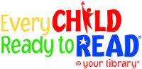 Every Child Ready to Read @ Your Library
