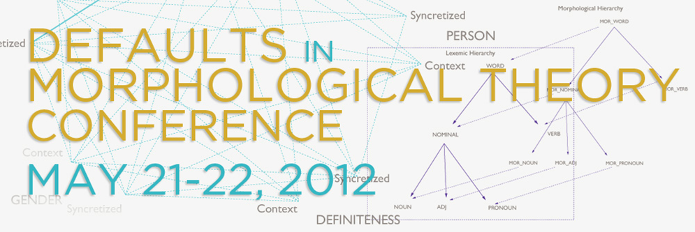 Logo for Proceedings of Defaults in Morphological Theory Conference