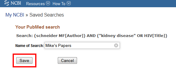 Pubmed name save search
