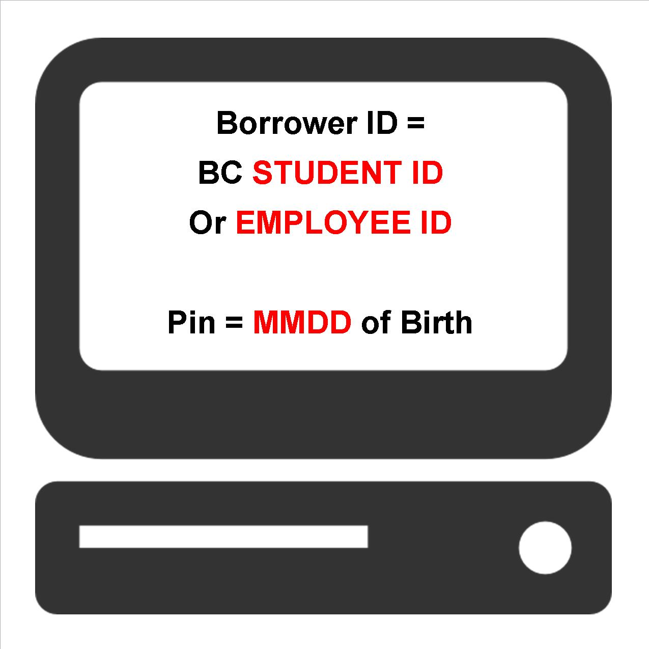 Use your BC Student ID or Employee ID to Login