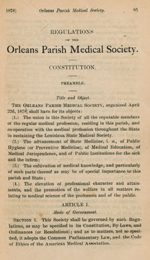 Regulations of the Orleans Parish Medical Society. Consitution. Orleans Parish Medical Society. New Orleans Medical and Surgical Journal, v. 6, (1878) p. 85-95