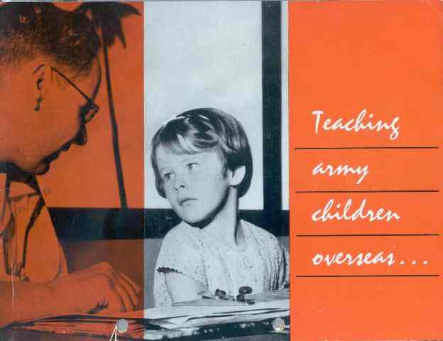 Image from the British Families Education Service/Service Children's Education Association collection showing a teacher and a child with the caption 'teaching army children overseas'