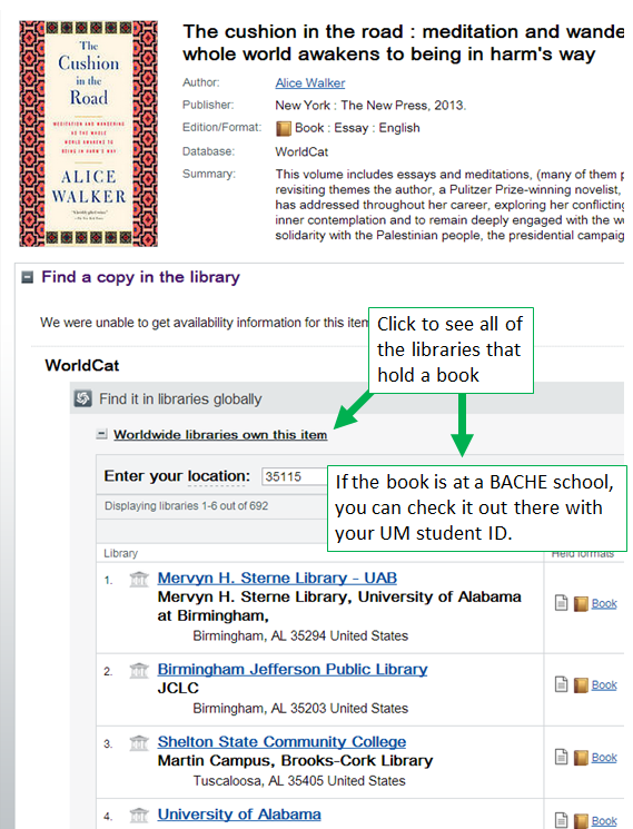 In the library's catalog, Click Worldwide libraries own this item to see all of the libraries that hold a book and then use your U M student I D to check out the book if it is available at a Bache school