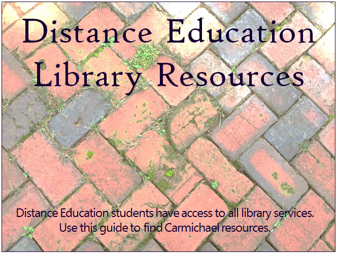 Use this guide to find Carmichael resources for distance education students