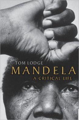 Mandela a critical life
