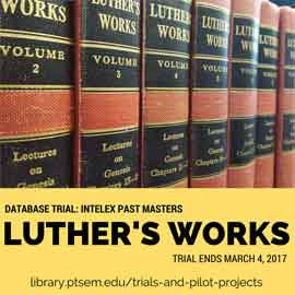 Luther's Works database trial ends March 4, 2017