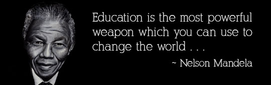 Nelson Mandela quote concerning education as a weapon for peace 2016