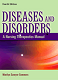 Diseases & Disorders: a nursing therapeutics manual