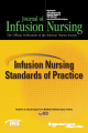 Infusion Nursing Standards of Practice