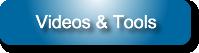 Videos & Tools