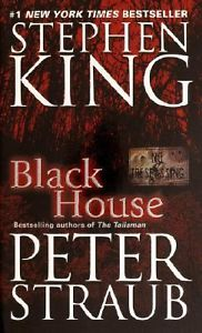 Cover: Black House by Stephen King and Peter Straub