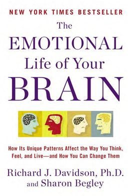 Book Cover: The Emotional Life of the Brain by Richard Davidson