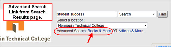 Advanced Search: Books & More link from OneSearch Search Results page