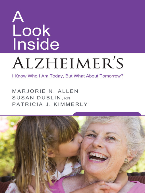 A look inside Alzheimer's [I know who I am today, but what about tomorrow?]