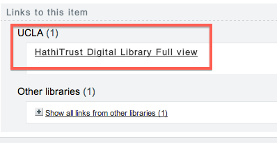 Screenshot of UCLA item with link to HathiTrust Digital LIbrary, Full view.