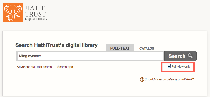 "Screenshot of Hathi Trust Digital Library search screen with ""Full View Only"" box highlighted in red and ""Ming dynasty"" in the search field."