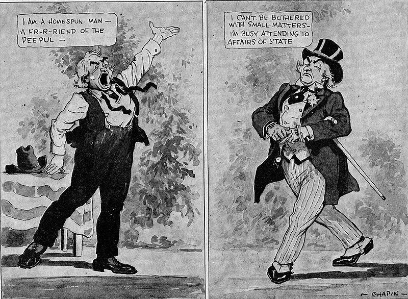 "A black and white cartoon comparing a populist candidate to a more statesman-like candidate. The populist on the left says ""I am a homespun man -- a fr-r-riend of the peepul."" The statesman on the right says ""I can't be bothered with small matters -- I'm busy attending to affairs of state."""