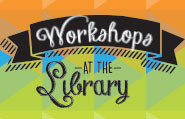 workshops at the library