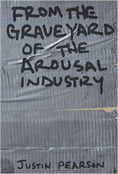 Cover Image: From the Graveyard of the Arousal Industry