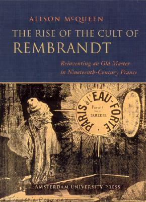 Rise of the Cult of Rembrandt