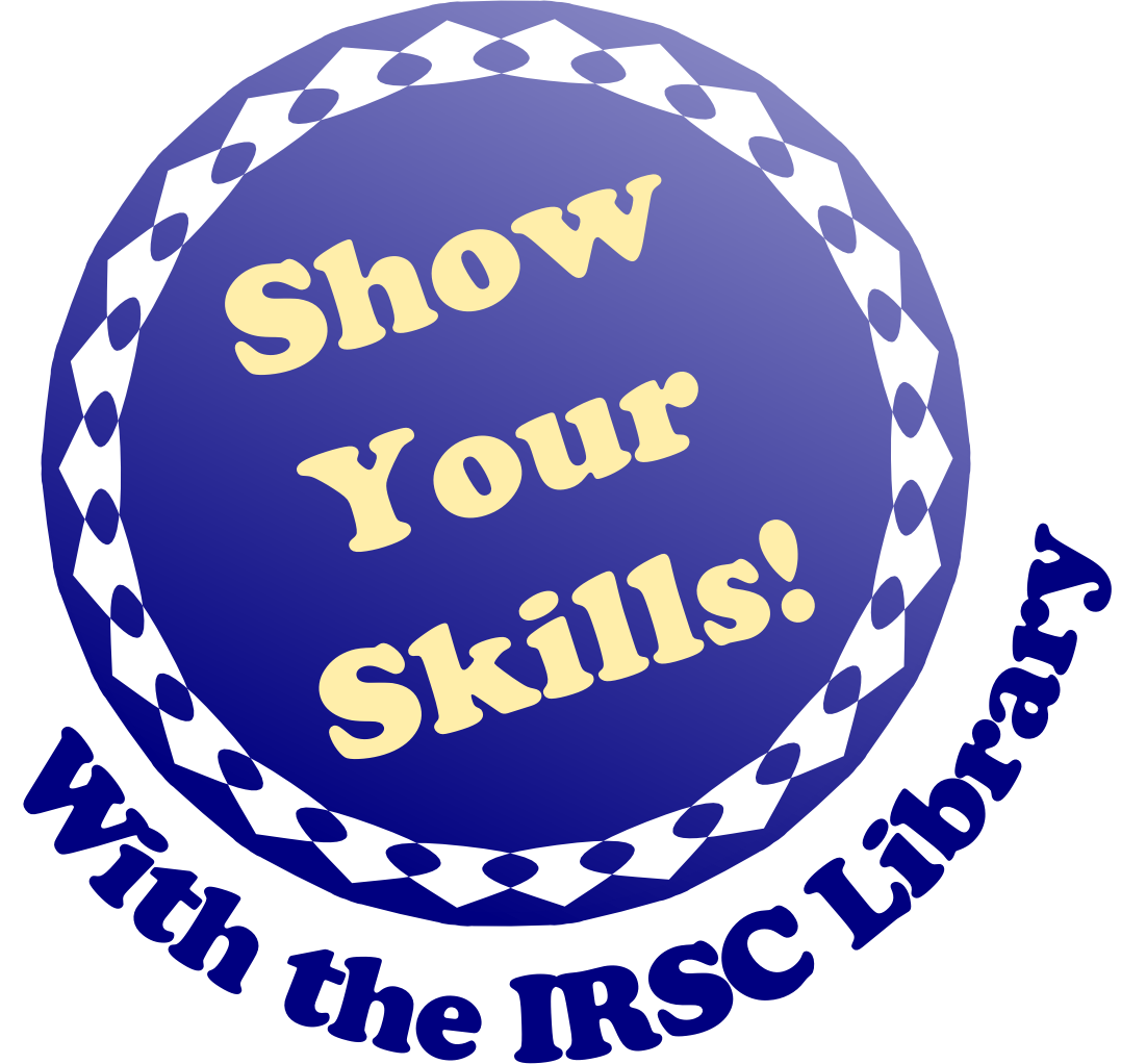 Image of Show your Skills with the IRSC Library