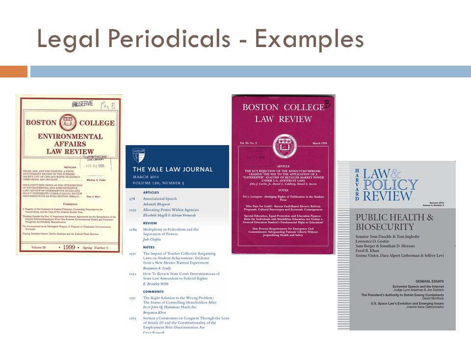 Covers of legal periodicals- Boston College Environmental Affairs Law Review, the Yale Law Journal, Boston College Law Review, and the Harvard Law and Policy Review