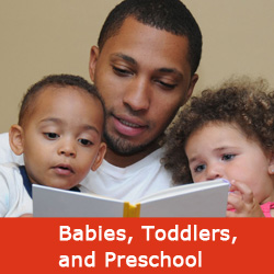 Babies, Toddlers, Preschool