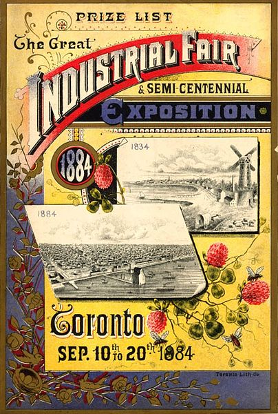"""Industrial Fair and Semi-Centennial Exposition"" - Original programe and advertising card. In honour of the 50th anniversary of the incorporation of the City of Toronto (1834 - 1884).. Courtesy of Wikimedia Commons."