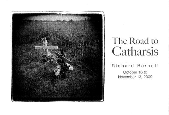Postcard for Richard Barnett : The Road to Catharsis