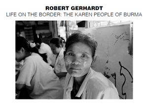 Postcard for Robert Gerhardt : Life on the Border: The Karen People of Burma