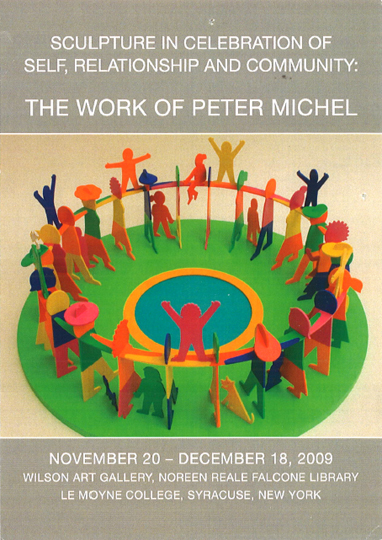 Postcard for Peter Michel : Sculpture in Celebration of Self, Relationship and Community