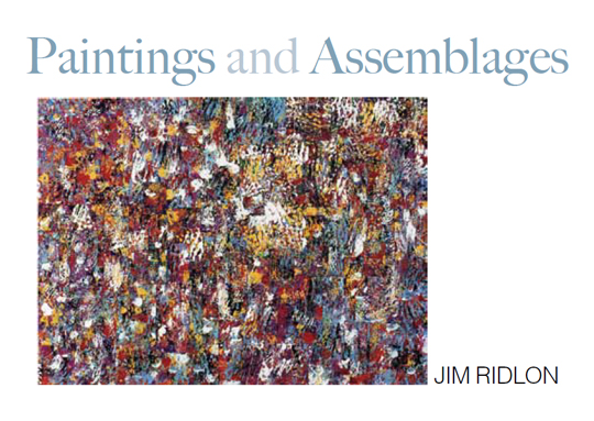 Postcard for James Ridlon : Paintings and Assemblages