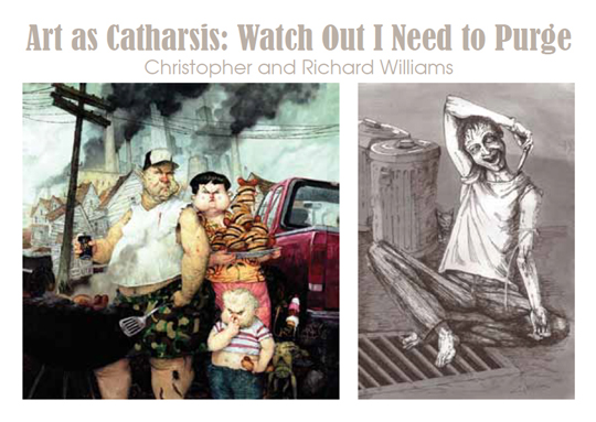 Postcard for Art as Catharsis: Watch Out I Need to Purge Christopher and Richard Williams