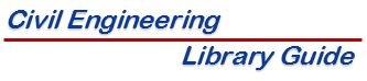 Civil Engineering Library Guide