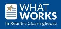 What works in reentry clearinghouse logo