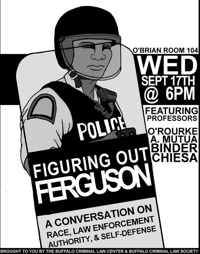 Poster of Ferguson event in O'Brian Room 104
