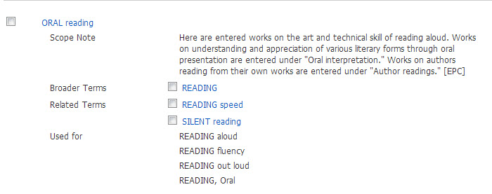 Scope note, broader terms, and related terms for Oral reading