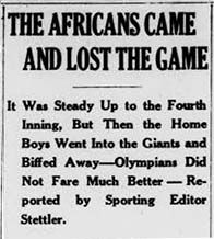 "Headline of 1920 article: ""THE AFRICANS CAME AND LOST THE GAME"""