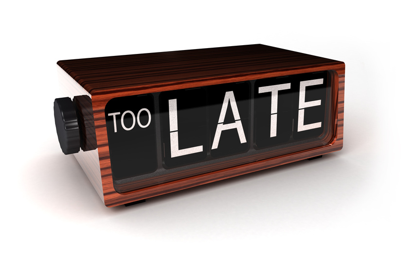 "Picture of a digital clock reading ""too late"""