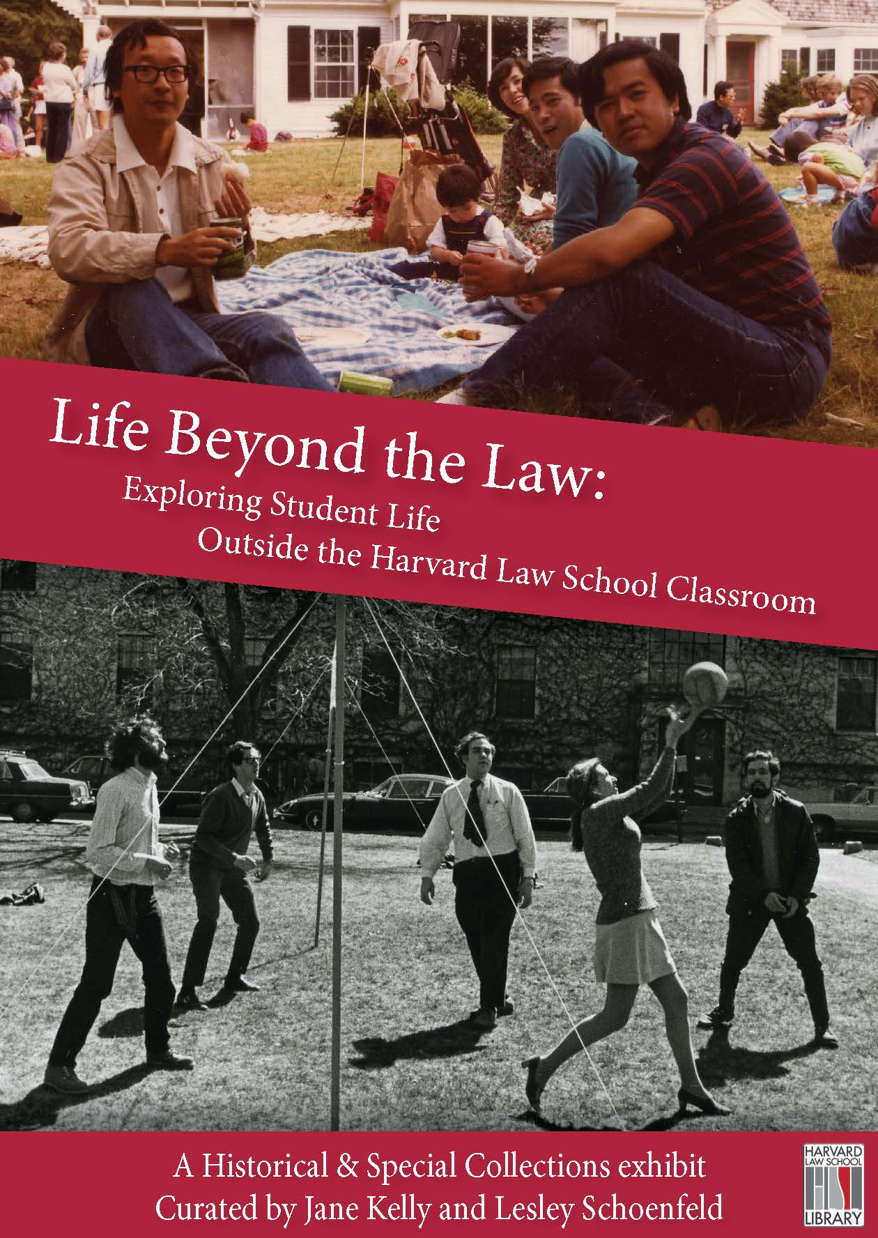 Exhibit Poster for Life Beyond the Law: Exploring Student Life Outside the Harvard Law School Classroom