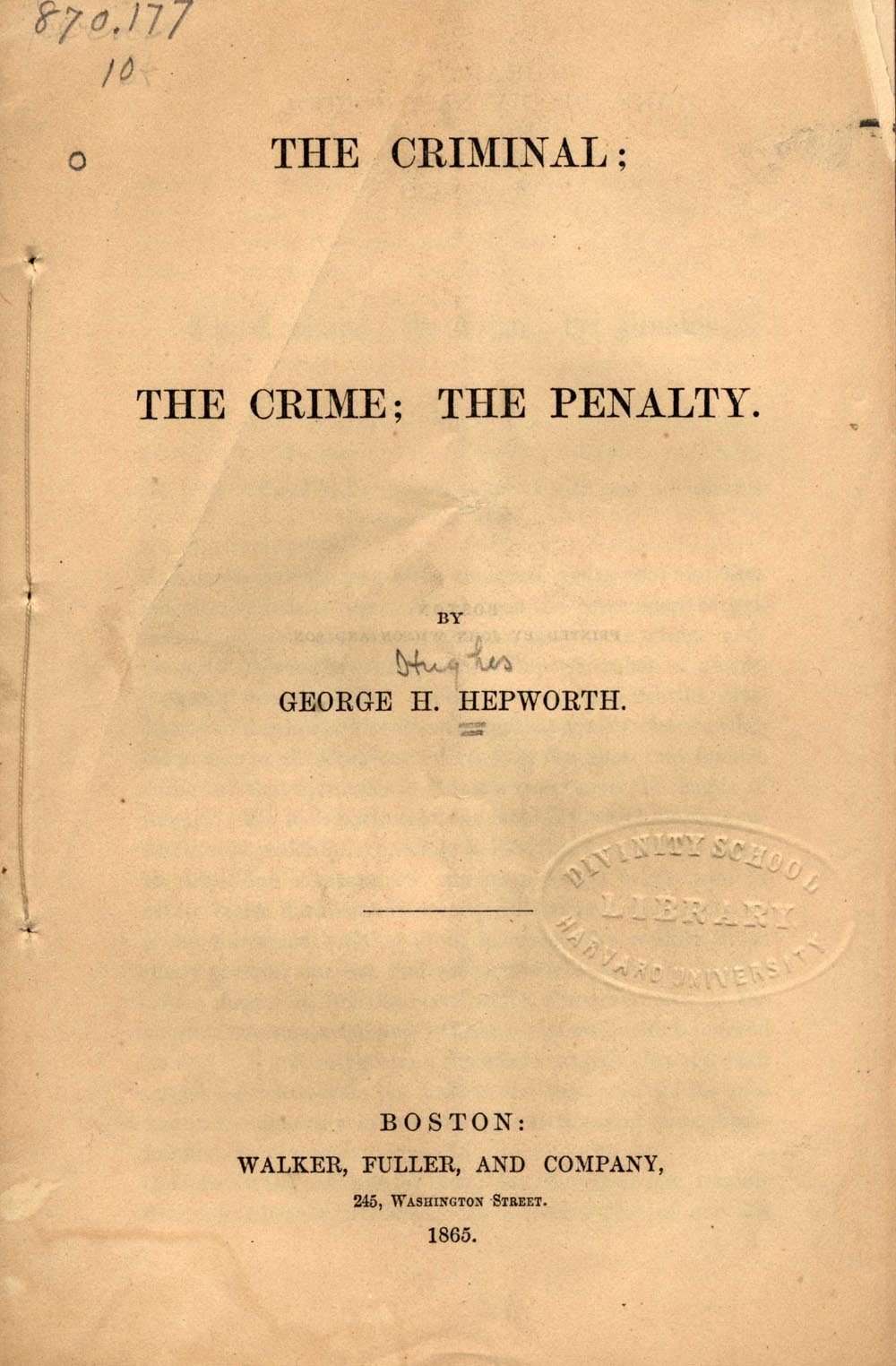 Book cover of The Criminal: The Crime, the Penalty