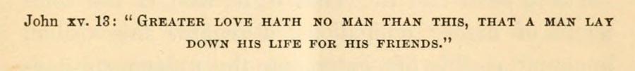 Sermon text, John 15, 13 Greater love hath no man than this that a man lays down his life for his friends