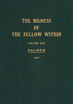 The Bigness of the Fellow Within