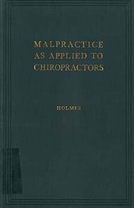 Malpractice as Applied to Chiropractors
