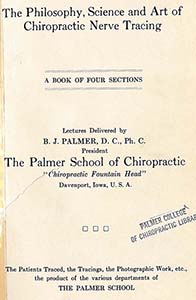 The Philosophy Science and Art of Chiropractic Nerve Tracing