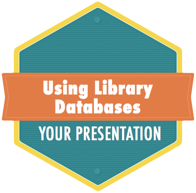 Using Databases: Your Presentation