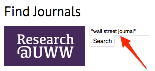 Wall Street Journal in quotations in the Find Journals search box