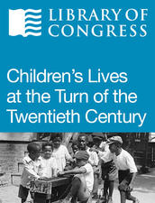 Children's Lives at the Turn of the Twentieth Century Online Text