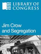 Jim Crow and Segregation Online Text