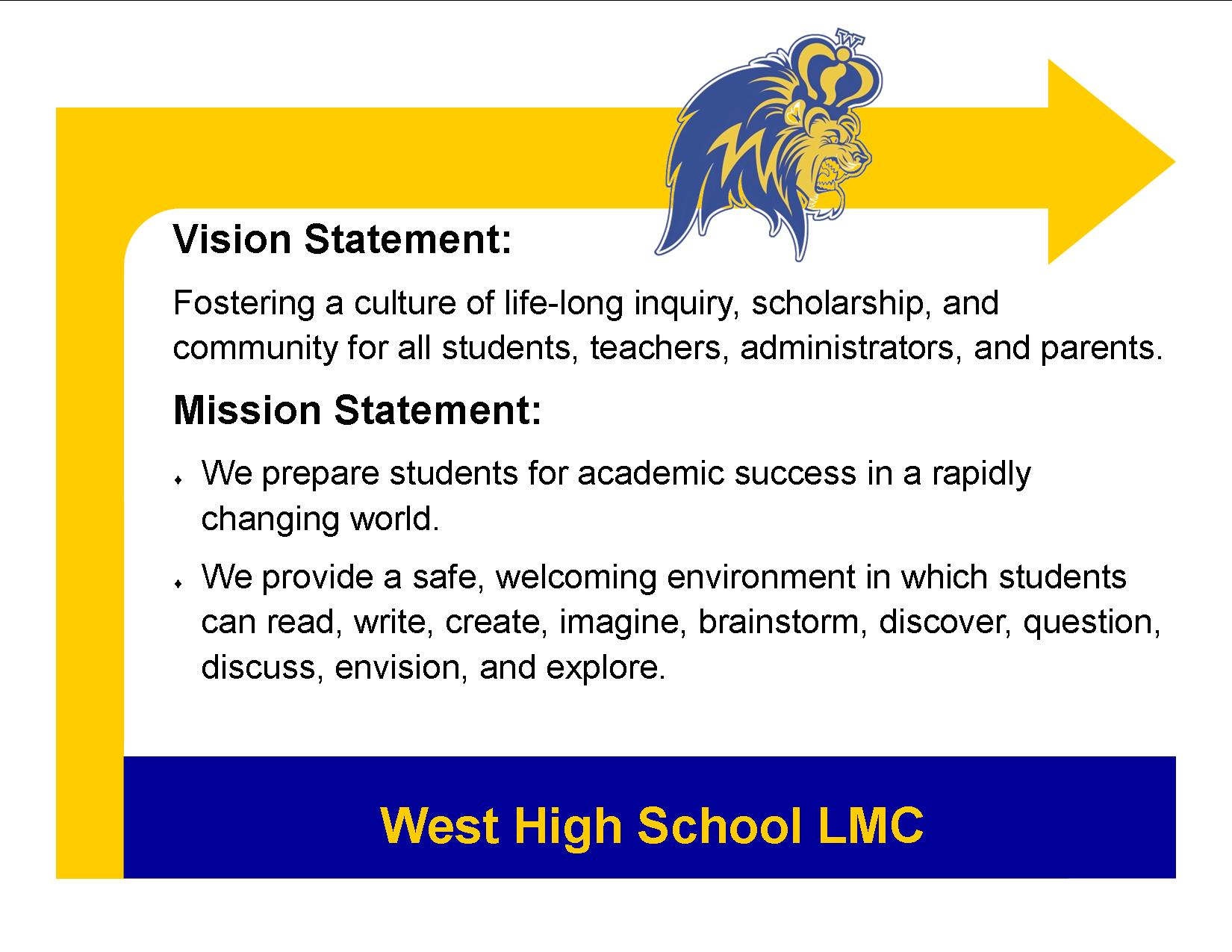 West High School LMC Vision and Mission Statement graphic
